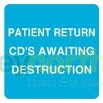 Status® Labels -  Patient Return CD's Awaiting Destruction